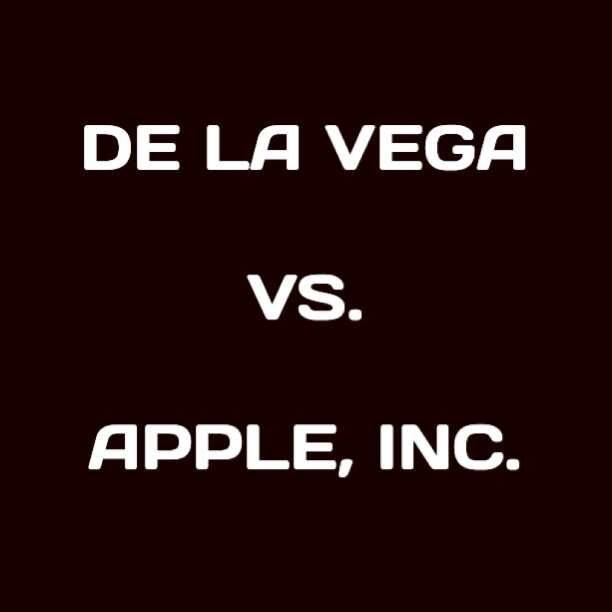 De La Vega vs. Apple